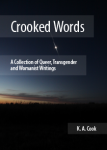 Cover image of Crooked Words by K. A. Cook. Image is of a star in a near-dark sky with a faint strip of colour on the horizon from the almost-set sun.