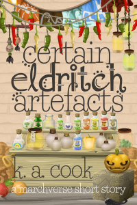 "Cover image of ""Certain Eldritch Artefacts"" by K. A. Cook. Cover image shows a cartoony, stylised vector image scene of a market scene with hanging peppers and fabric above the text and rows of corked potion bottles sitting on a wooden counter display surrounded by vegetables and sacks. Title and author name are written in a dark brown handdrawn type."