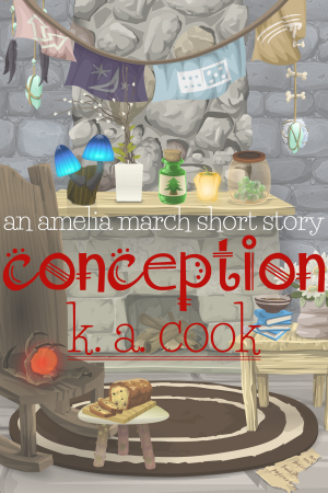 """Cover image for K. A. Cook's """"Conception: An Amelia March Story"""". Cover has a vector image cartoony style picture of a lounge room with rough-made furniture--mantel, rocking chair, stool, table--in front of a stone fireplace. Magical and household items like bone amulets, glowing mushrooms, spell bottles and a glowing capsicum sit on the mantel, books and flowers sit on the table and a loaf of bread sits on the stool. A round brown rug covers the stone floor, and laundry hangs from the roof. The title and author credit are written in a red and white handdrawn type."""