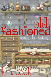"Cover image for K. A. Cook's ""Old Fashioned: an Amelia March Story"". Cover has a vector image cartoony style picture of a bedroom with rough-made furniture--bed, stool, chest of drawers, a shelf. Magical items like bone amulets, glowing mushrooms and spell bottles are hanging from or sitting on the shelf. The title and author credit are written in red and white handwritten type."