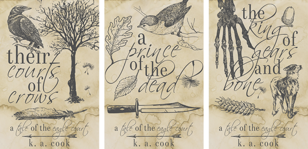 Cover images: Their Courts of Crows, A Prince of the Dead, The King of Gears and Bone. All covers feature grey pencil-style drawings of animals and plants with grey script text on a distressed journal page background.