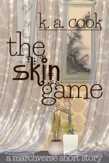 """Cover of """"The Skin Game: A Marchverse Short Story"""" by K. A. Cook. Cover features two filmy, gauze curtains hanging before a yellow and light brown decorative stone wall. A break in the curtains shows a wall-hanging featuring a spray of grasses, a bamboo-like plant and some rocks on a cream background, while another cream hanging with indistinct brown type hangs behind the left curtain. Two potted plants—striped leaves in a round cream pot and white fruit-blossom-style flowering twigs in a squared white pot—sit on the stone floor between the break in the curtains. Text is pictured in a dark brown fantasy-style type."""