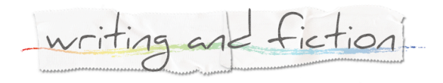 "Header image comprising layer of two pieces of clear tape stuck in a row. Grey pencil text reading ""writing and fiction"" has been drawn over the tape, with a rainbow underline in crayon beneath the text."